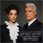 David Byrne & St. Vincent || Love This Giant