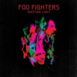 Foo Fighters || Wasting Light