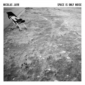 Nicolas Jaar - Space Is The Only Noise